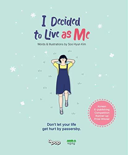 I Decided to Live as Me - English Translation: Kim Soo-Hyun: 9789715088343: Amazon.com: Books