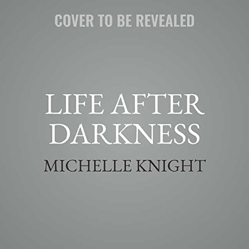 Life After Darkness: Finding Healing and Happiness After the Cleveland Kidnappings, Library Edition