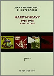 Hard 'n' Heavy, 1966-1978, Sonic Attack