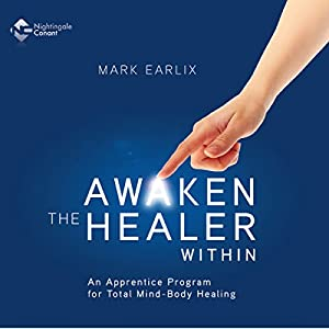 Awaken the Healer Within Audiobook