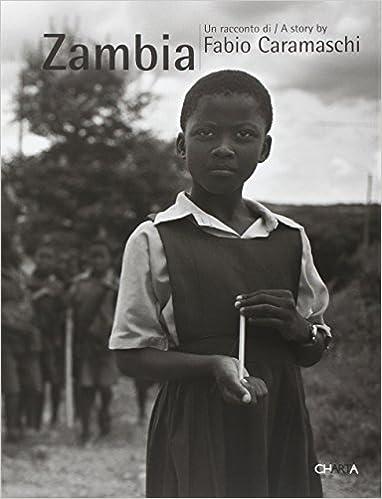 Zambia A Story by Fabio Caramaschi