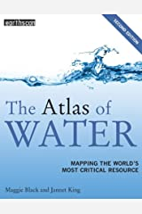 Atlas Set: The Atlas of Water: Mapping the World's Most Critical Resource (The Earthscan Atlas Series) (Volume 6) Paperback