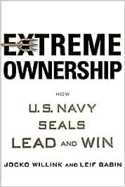 Extreme Ownership: Amazon.es: Willink, Jocko, Babin, Leif ...