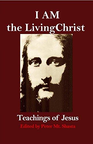 i-am-the-living-christ-teachings-of-jesus