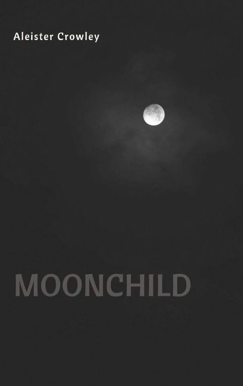 Moonchild: Aleister Crowley: 9781387710027: Amazon com: Books