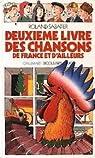 Deuxième livre des chansons de France et d'ailleurs par Sabatier