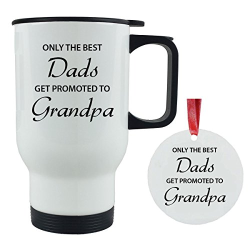 Only the Best Dads Get Promoted to Grandpa 14 oz Stainless Steel Travel Coffee Mug + Christmas Ornament - Great for Father's Day, Birthday, Christmas Gift for Dad, Grandpa, Grandfather, Papa (White)