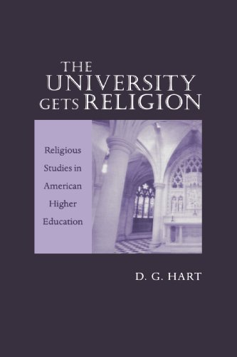 The University Gets Religion: Religious Studies in American Higher Education