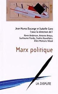 Marx politique par Jean-Numa Ducange