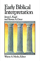 Early Biblical Interpretation (LEC) (Library of Early Christianity) Paperback