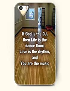 iPhone 5 5S Case OOFIT Phone Hard Case ** NEW ** Case with Design If God Is The Dj,Then Life Is The Dance Floor;Love Is The Rhythm,And You Are The Music- Pious Monologue - Case for Apple iPhone 5/5s