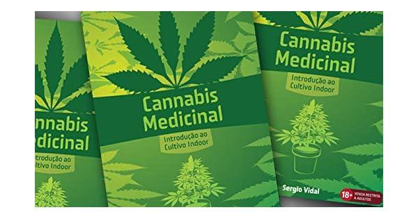 Livro Cannabis Medicinal Introducao Ao Cultivo Indoor Pdf