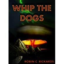 Whip the Dogs
