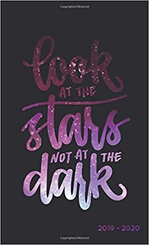 Look At The Stars Not At The Dark 2019 2020 Two Year Monthly Pocket