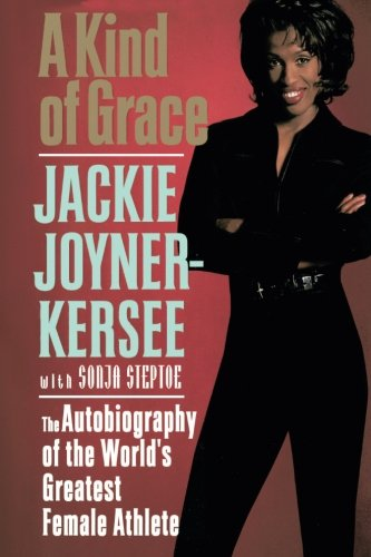A Kind of Grace: The Autobiography of the World's Greatest Female Athlete