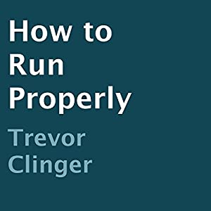 How to Run Properly Audiobook
