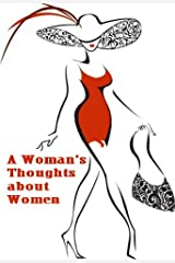 A Woman's Thoughts about Women Kindle Edition