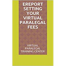 eReport Setting Your Virtual Paralegal Fees