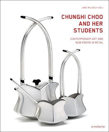 Chunghi Choo and Her Students: Contemporary Art and New Forms in Metal