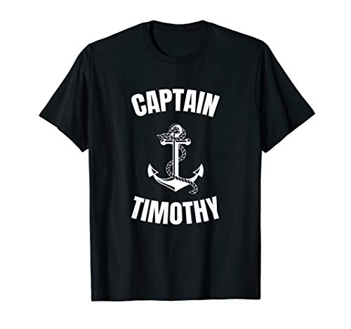 Captain Timothy Anchor First Name Ship Boat Captain T-Shirt]()