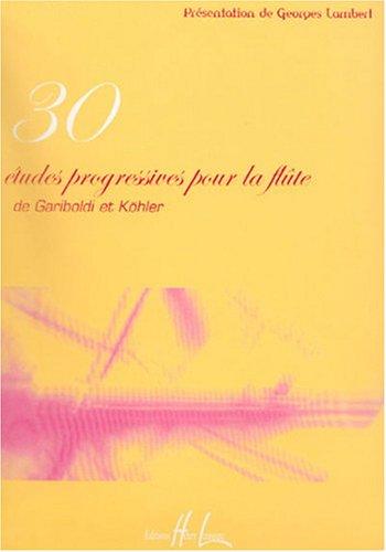 Etudes progressives (30) Partition – 23 octobre 2003 Giuseppe Gariboldi Hans Kohler Lemoine B000ZGDXYY