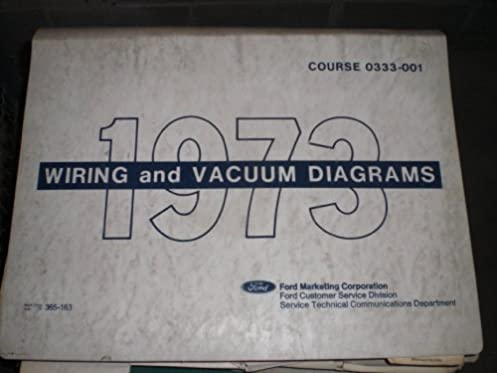 1973 ford wiring and vacuum diagrams ford motor co amazon com books rh amazon com 1973 ford f250 vacuum diagram 1973 ford f100 vacuum diagram