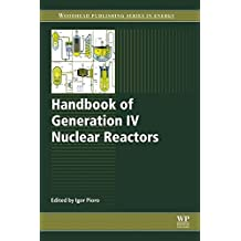 Handbook of Generation IV Nuclear Reactors (Woodhead Publishing Series in Energy 103)