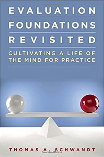 Evaluation foundations revisited cultivating a life of the mind evaluation foundations revisited cultivating a life of the mind for practice 1st edition fandeluxe Gallery