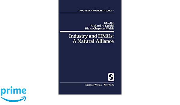 Industry and HMOs: A Natural Alliance