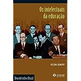 Os intelectuais da educação