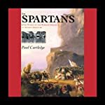The Spartans | Paul Cartledge