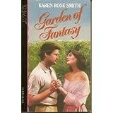 Garden of Fantasy, Karen R. Smith, 1565970152
