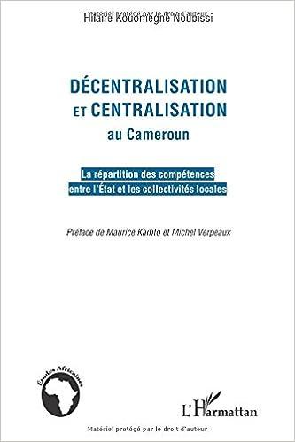 Décentralisation et centralisation au Cameroun pdf
