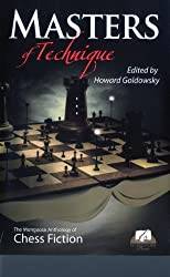 Masters of Technique: Mongoose Press Anthology of Chess Fiction