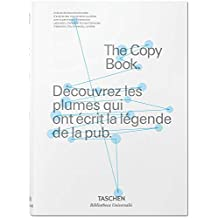 The Copy Book : Découvrez les plumes qui ont écrit la légende de