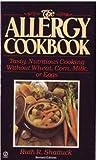 The Allergy Cookbook, Ruth G. Shattuck, 0451165179