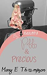 Puffy & Precious (Big & Beautiful Book 9)