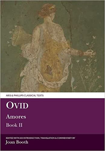 Book Amores: Bk. 2 (Classical Texts): 2 (Classical Texts) (Aris and Phillips Classical Texts)