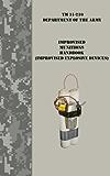 Improvised Munitions Handbook / Improvised Explosive Devices