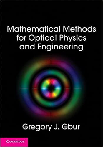 Mathematical methods for optical physics and engineering gregory j mathematical methods for optical physics and engineering 1st edition fandeluxe Image collections