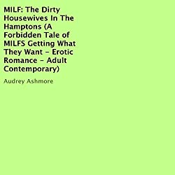 MILF: The Dirty Housewives in the Hamptons