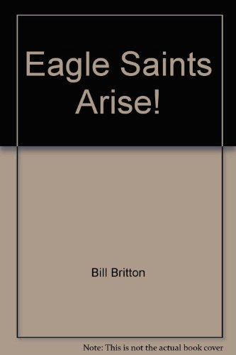 Eagle Saints Arise!