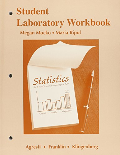 Student Laboratory Workbook for Statistics: The Art and Science of Learning from Data