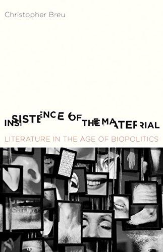 Download Insistence of the Material: Literature in the Age of Biopolitics PDF