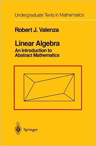 Linear algebra an introduction to abstract mathematics linear algebra an introduction to abstract mathematics undergraduate texts in mathematics corrected edition fandeluxe Choice Image