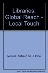 Libraries: Global Reach, Local Touch (1998-06-03) Mass Market Paperback