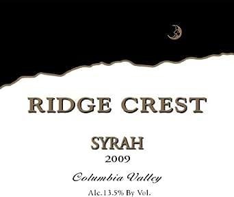2009 Ridge Crest Syrah Washington Wine 750 mL