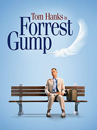 Forrest Gump (The Shawshank Redemption Based On A True Story)