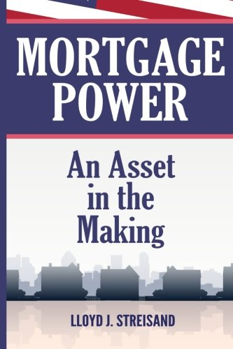 Download Mortgage Power - An Asset in the Making PDF