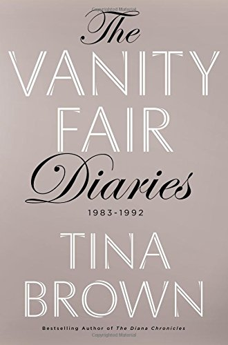 The Vanity Fair Diaries: 1983 - 1992
